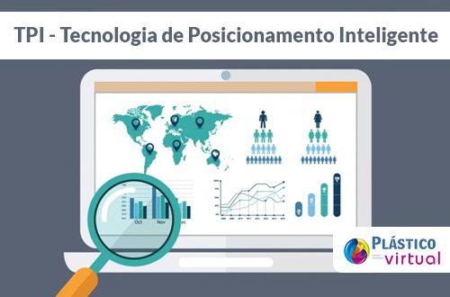 Conheça a Tecnologia de Posicionamento Inteligente do Portal Plástico Virtual